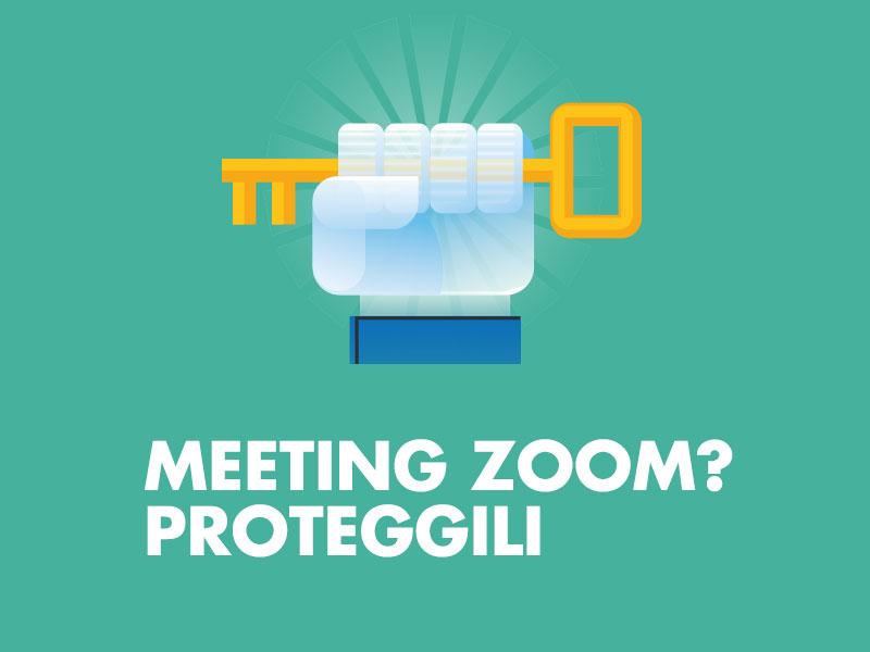 Proteggi i tuoi meeting